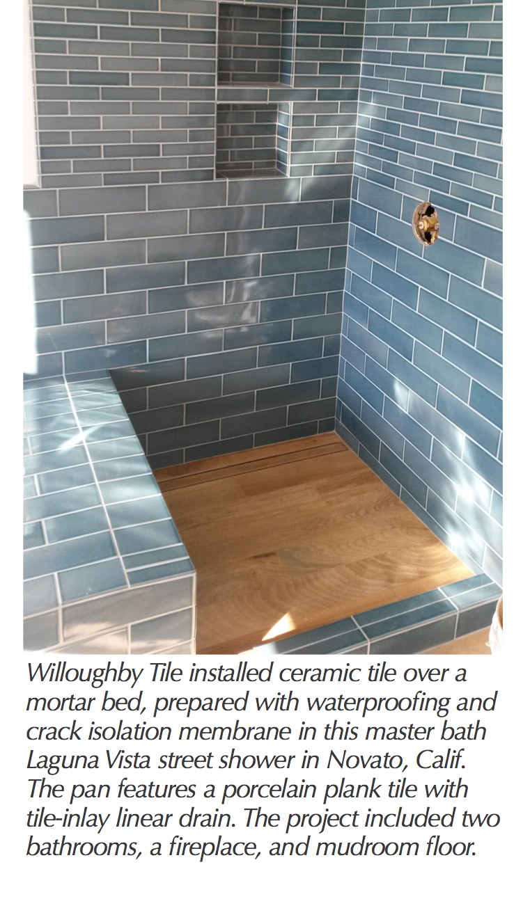 Ntca member spotlight march 2015 willoughby tile tileletter as a first generation tile contractor i found myself with questions from time to time and when i found the ntca i found the answers he said dailygadgetfo Images